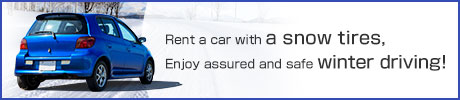 Rent a car with a Snow Tires,Enjoy assured and safe winter driving!